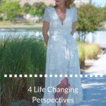 4 Life Changing Perspectives